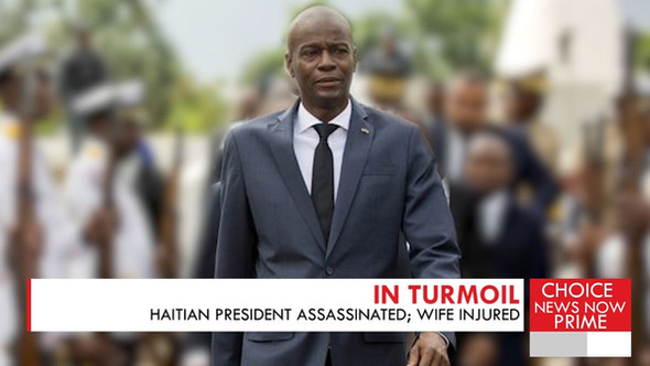 HAITI'S PRESIDENT ASSASSINATED AT HOME.