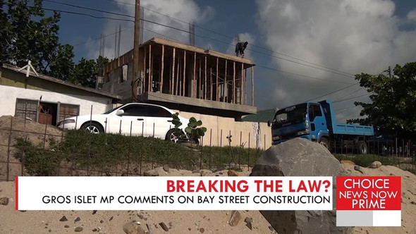 WE DISCUSS THE CONTENTION OVER A BEACHFRONT DEVELOPMENT IN GROS ISLET.