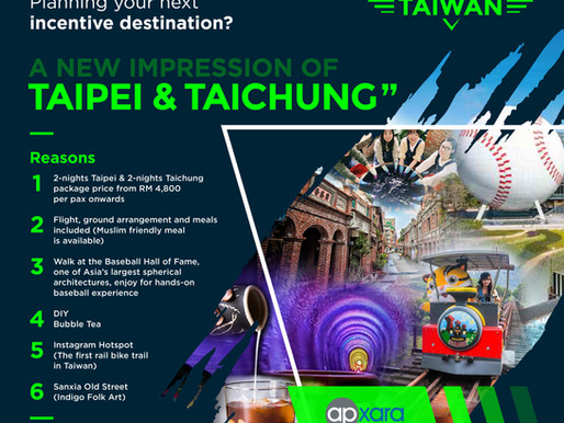 WHY NOT TAIWAN - Your Next Incentive Destination