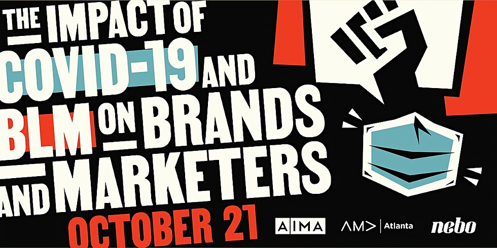 The Impact of COVID-19 and BLM on Brands & Marketers
