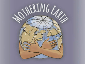 Mothering Earth