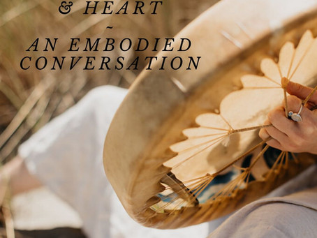 The Womb & Heart ~ An Embodied Conversation