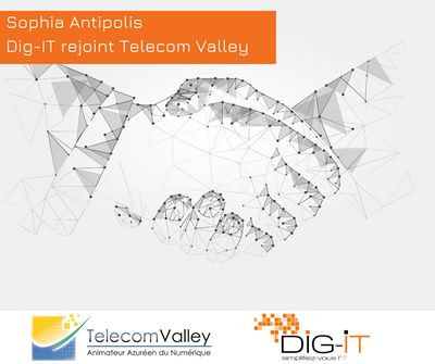 Sophia Antipolis : Dig-IT rejoint Telecom Valley