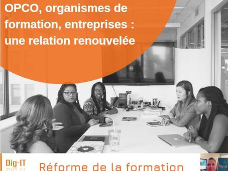Opco - Organismes de formation - Entreprises : une relation renouvelée