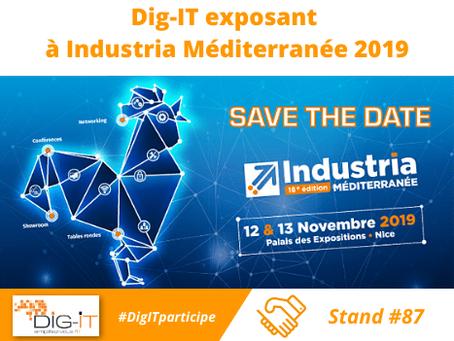Dig-IT exposant à Industria Méditerranée 2019