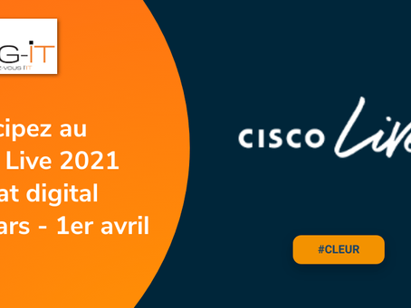 Le Cisco Live EMEAR se tiendra du 31 mars au 1er avril 2021 en format digital