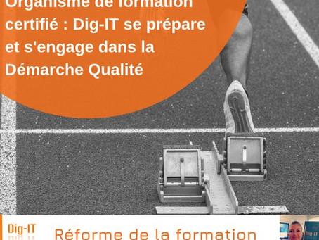 Organisme de formation certifié : Dig-IT se prépare