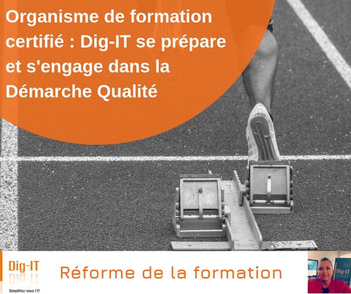 Organisme de formation certifié DIG IT