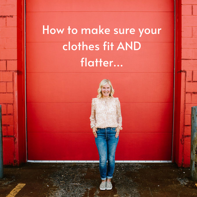 How to make sure your clothes fit AND flatter