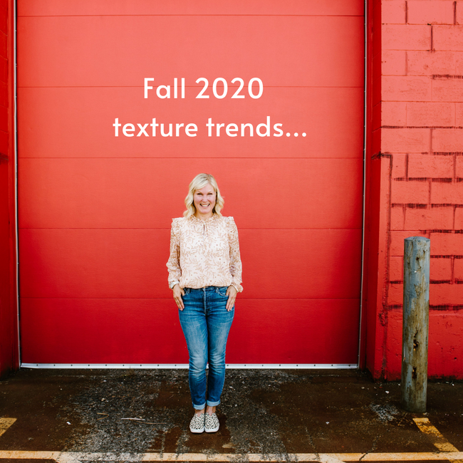 Fall 2020 - Texture Trends