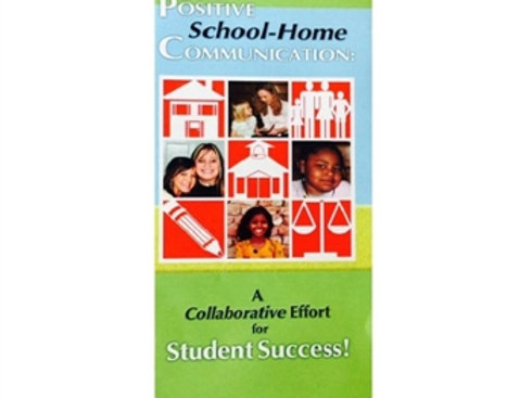 Positive School-Home Communication: A Collaborative Effort Student Success (50)
