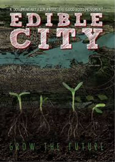 Edible City - Grow the Revolution