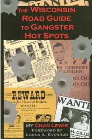 Wisconsin Road Guide to Gangster Hot Spots