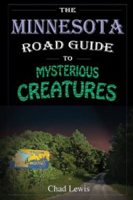 Minnesota Road Guide to Mysterious Creatures
