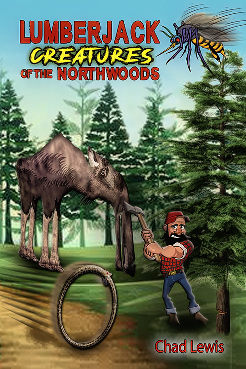 Lumberjack Legends of the Northwoods