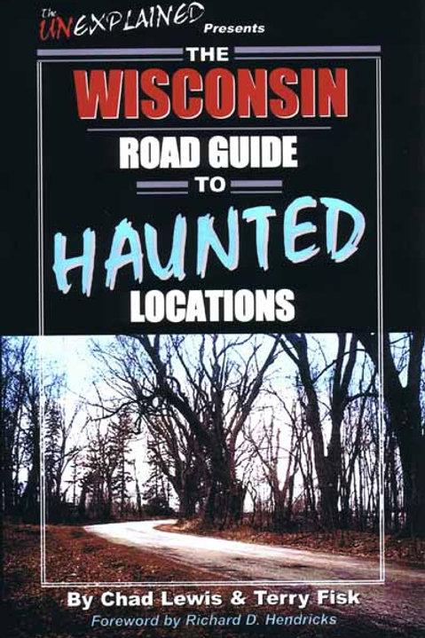 Wisconsin Road Guide to Haunted Locations