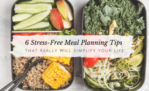 How to Make Meal Planning Less Stressful