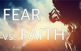 Flip the Script of Fear for Faith