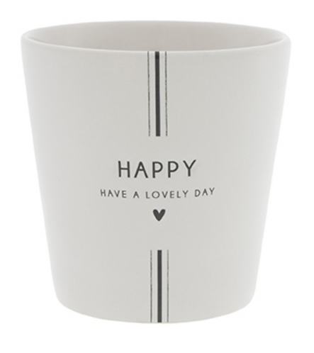 """BC Becher """"HAPPY HAVE A LOVELY DAY"""""""