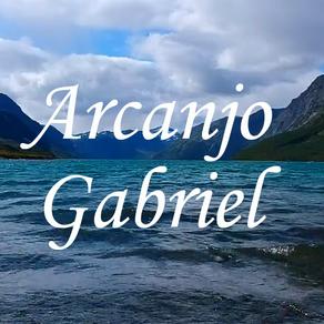 Arcanjo Gabriel - Pratiquem o Amor Incondicional
