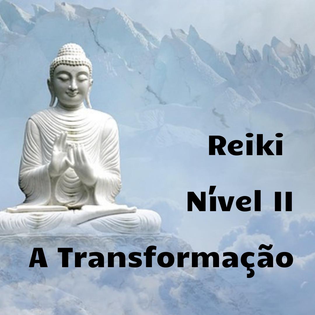 Reiki - Nível II (presencial)