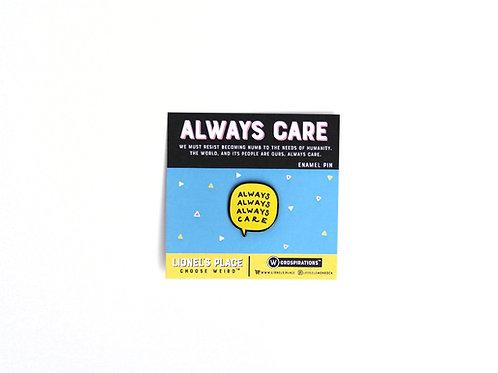 Always Care Enamel Pin