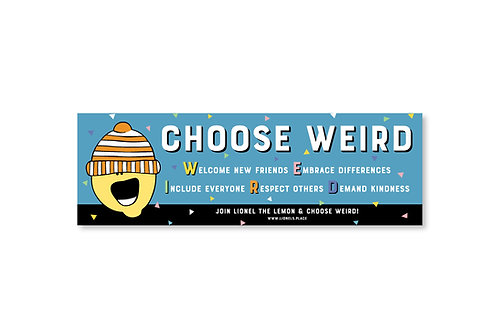 Choose Weird Classroom Poster