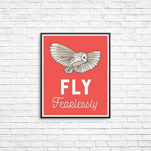 Fly Fearlessly 8x10 Print