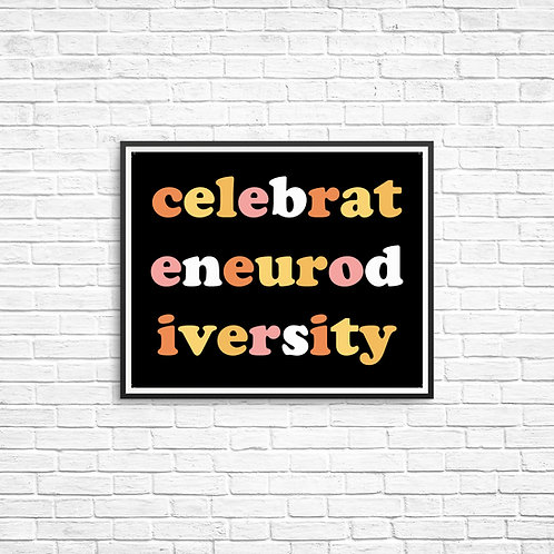 Celebrate Neurodiversity 8x10 Print
