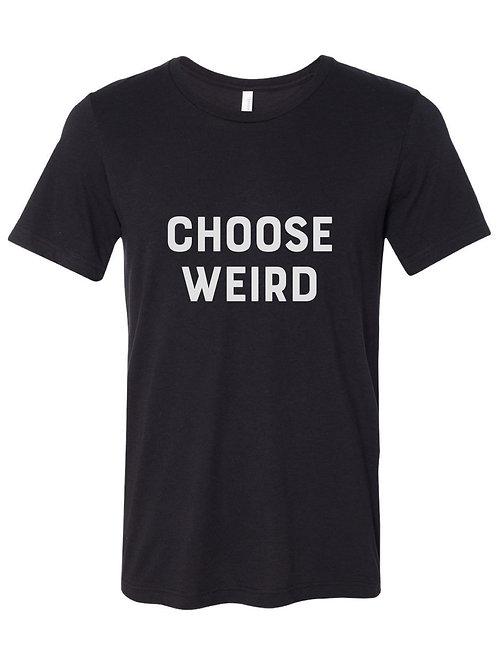 Choose Weird T-Shirt (Youth)