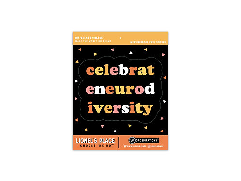 Celebrate Neurodiversity Sticker