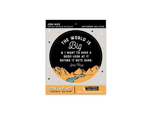 The World is Big Sticker