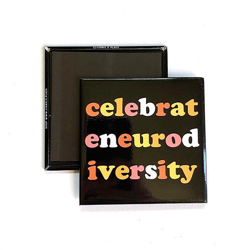 Celebrate Neurodiversity Magnet