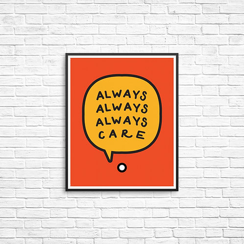 Always Care 8x10 Print