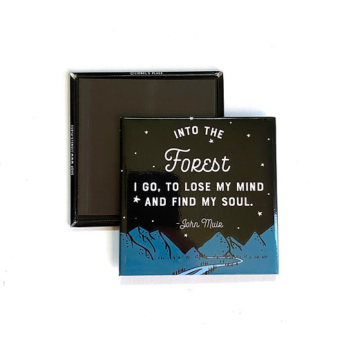 Into the Forest Magnet