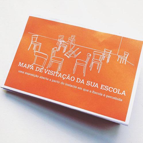 MAPA DE VISITAÇÃO DA SUA ESCOLA