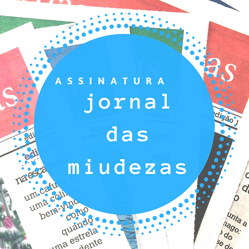 ASSINATURA  JORNAL DAS MIUDEZAS 2021