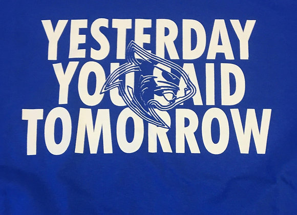 "Long Sleeve T, ""YESTERDAY"""