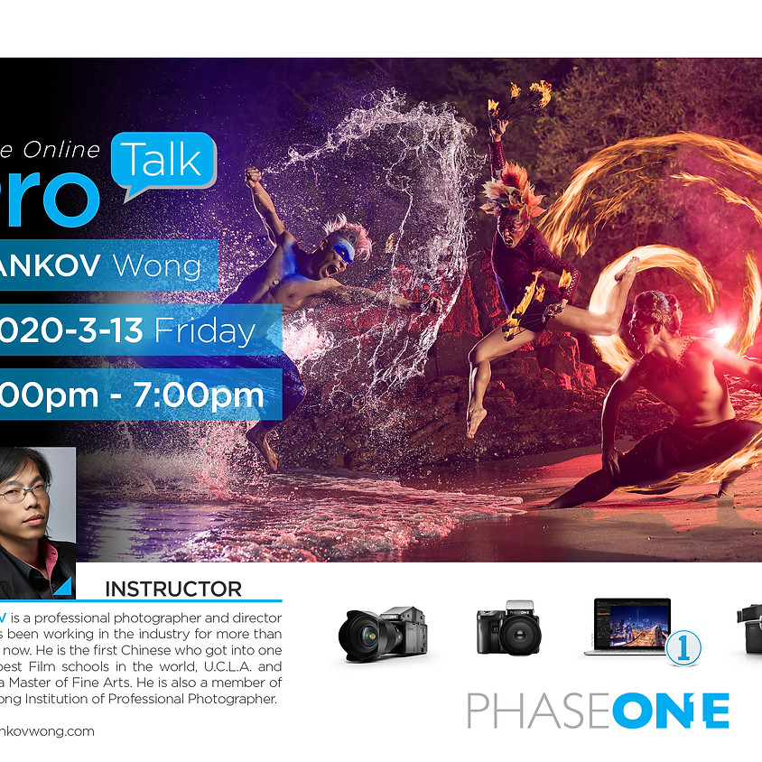 Phase One ProTalk (Free Online Seminar) |  Yankov Wong