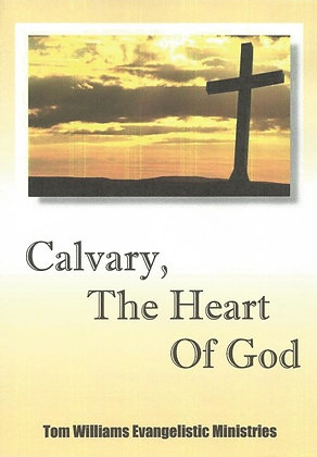 Calvary, The Heart of God