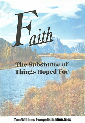 Faith, The Substance of Things Hoped For