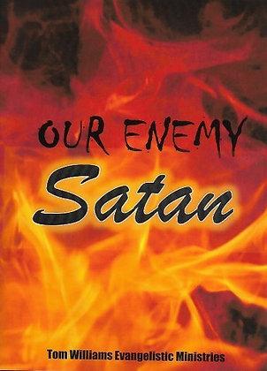 Our Enemy Satan