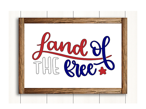 Land of the Free-  Lg Sign
