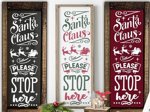 Santa Stop Here Tabletop Sized sign