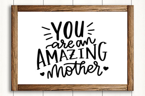 Amazing Mother- med sign