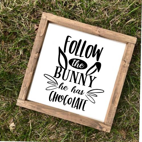 Follow the bunny- Medium sign