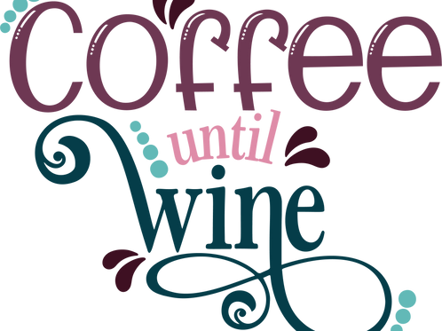 Coffee Until Wine- Medium sign