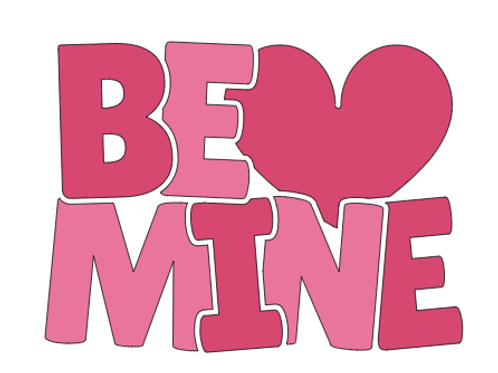 Be Mine Mini Sign