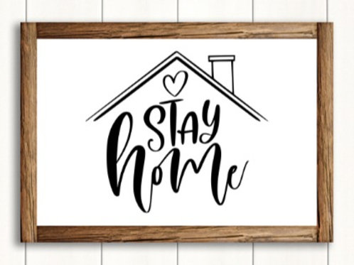 Stay Home- med sign
