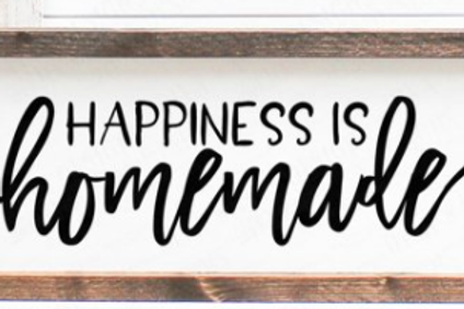 Happiness is Homemade sign with frame